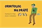 Ornitolog na drátě